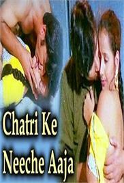 Chatri Ke Niche Aa Ja