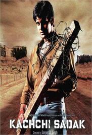 Kachchi Sadak (2006)