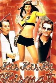 Kis Kis Ki Kismat (2004)