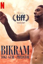 Bikram - Yogi, Guru, Predator (2019) (In Hindi)