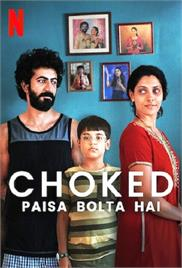 Choked Paisa Bolta Hai (2020)