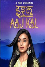 Ishq Aaj Kal (2019)