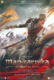 Manikarnika – The Queen of Jhansi (2019)