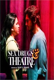 Sex Drugs & Theatre (2019)